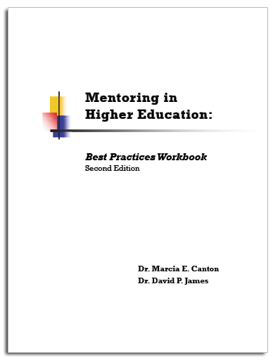 Mentoring in Higher Education: Best Practices Workbook