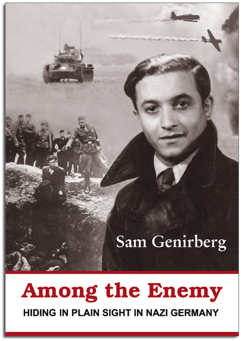 Among The Enemy - Hiding in Plain Sight in Nazi Germany